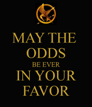 may-the-odds-be-ever-in-your-favor-38
