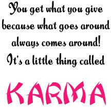karma quotes for bad people | Dying Girl, 7, Taunted by Neighbors in ...