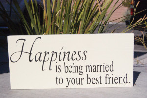 Quotes About Cousins Being Best Friends Happiness is being married to