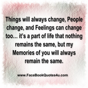 Things Change People Change Feelings Change Quotes