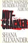 1986 - Nutcracker Money Madness Murder - a Family Album ( Hardcover ...