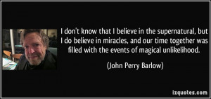 More John Perry Barlow Quotes