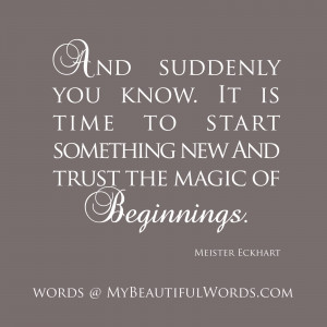 The Magic of Beginnings...