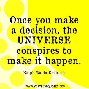 make a decision – Ralph Waldo Emerson quotes