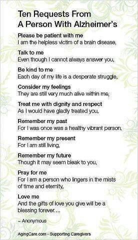 Alzheimer's: because even when they can't express it, they are still ...