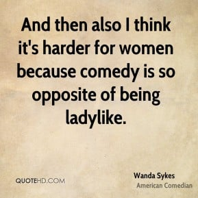 wanda-sykes-wanda-sykes-and-then-also-i-think-its-harder-for-women.jpg