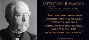 Otto Von Bismarck motivational inspirational love life quotes sayings ...