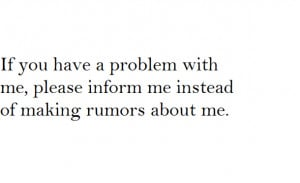 friends, friendship, lies, problem, quote, quotes, rumors