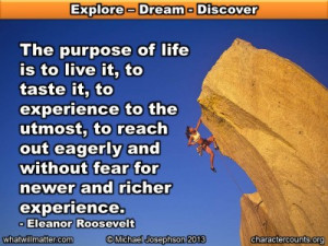 Post image for QUOTE & POSTER: The purpose of life is to live it, to ...