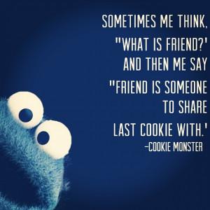 cookie cookiemonster quote friends lovely love enjoy enjoylife cute1