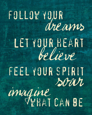 Follow Your Dreams Quotes Follow your dreams berry