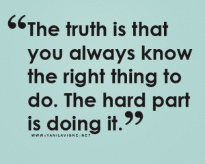 Wise Words: Doing The Right Thing