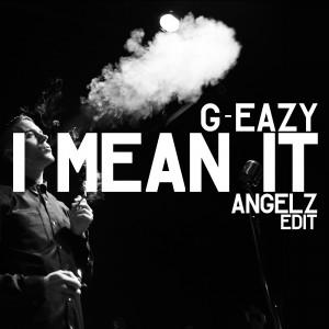 Eazy I Mean It
