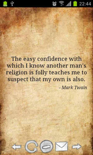 """... Me To Suspect That My Own Is Also """" - Mark Twain ~ Religion Quote"""