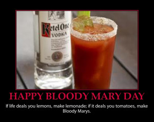 HAPPY BLOODY MARY DAY-FUNNY QUOTE PICTURE