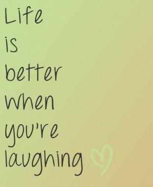 Life Quotes Laugh Quotes