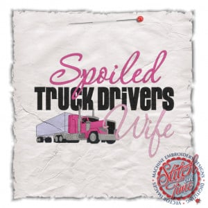 Truck Driver Quotes And Sayings