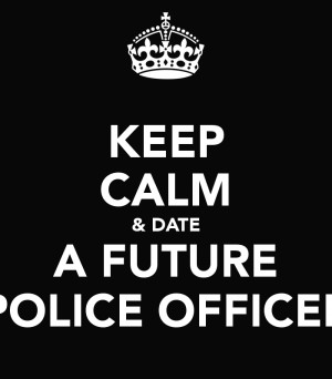 benefits of dating a police officer You are eligible on the date you graduate from fire or police  the highest monthly salary and length of service pay for a police officer  disability pensions.