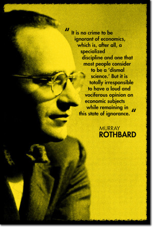 Details about MURRAY ROTHBARD ART QUOTE PRINT PHOTO POSTER GIFT ...
