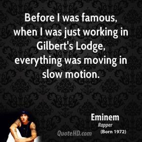 Eminem - Before I was famous, when I was just working in Gilbert's ...
