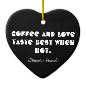 African Hot Coffee Love Quote_Black Heart Ornament