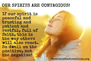 our spirits are contagious