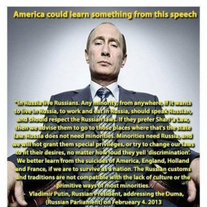 Putin on immigration So why do we bend over backwards to do the ...