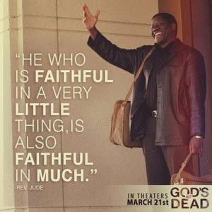 One of my favorite lines from the movie! God's Not Dead