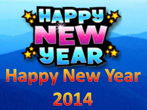 Happy New Year 2014 Quotes wishes messages, greetings Collection
