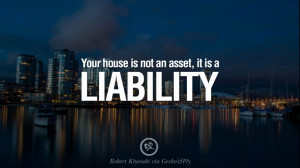 ... Kiyosaki Quotes on Real Estate Investing and Property Investment