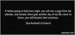 If, before going to bed every night, you will tear a page from the ...