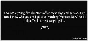 go into a young film director's office these days and he says, 'Hey ...