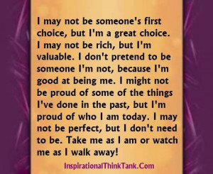 ... not be someone s first choice but i m a great choice i may not be rich