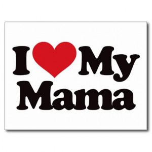 Love My Mama Post Card