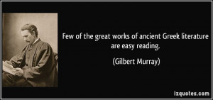 More Gilbert Murray Quotes