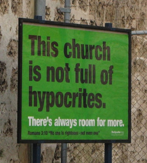 Is the church full of hypocrites?