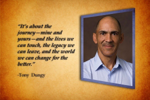 Tony dungy, quotes, sayings, journey, life