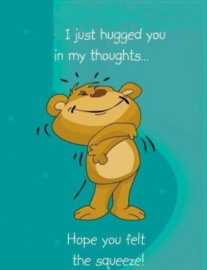 ... hugged you in my thoughts quotes cute quote hug bear friendship quotes