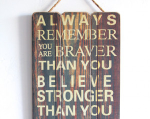 ... Wooden Sign with Quote, Inspirational Sign, Vintage Style, Wall Art