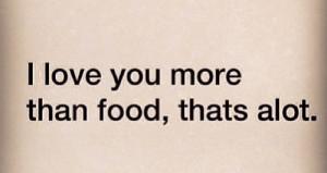 food, lol, love, quotes, quotes., true