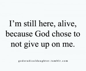 And He never will. Thank You, Father!