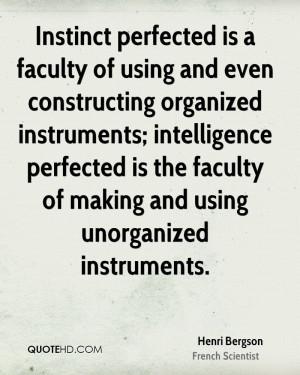 Henri Bergson Intelligence Quotes