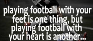 Famous Soccer Quotes and Sayings for Supporters - My Love Story