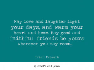quotes about friendship by irish proverb make custom quote image