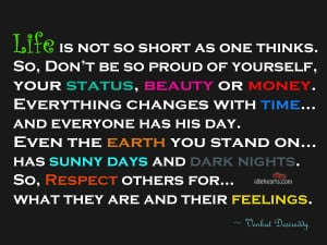 ... as one thinks so don t be so proud of yourself your status beauty or