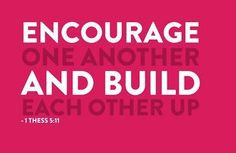 build each other up # preach challenges faith builder building quotes ...