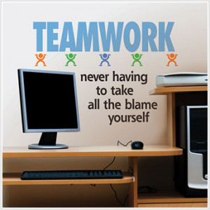 Teamwork Wall Quote