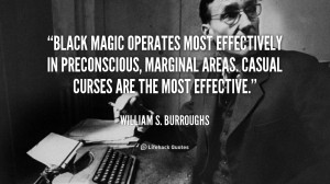 Black Magic Operates Most Effectively Preconscious Marginal