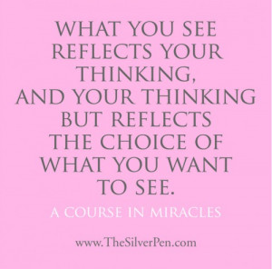 Reflections – A Course in Miracles