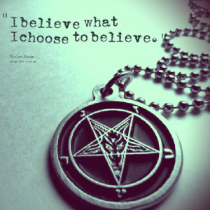 Quotes Picture: i believe what i choose to believe